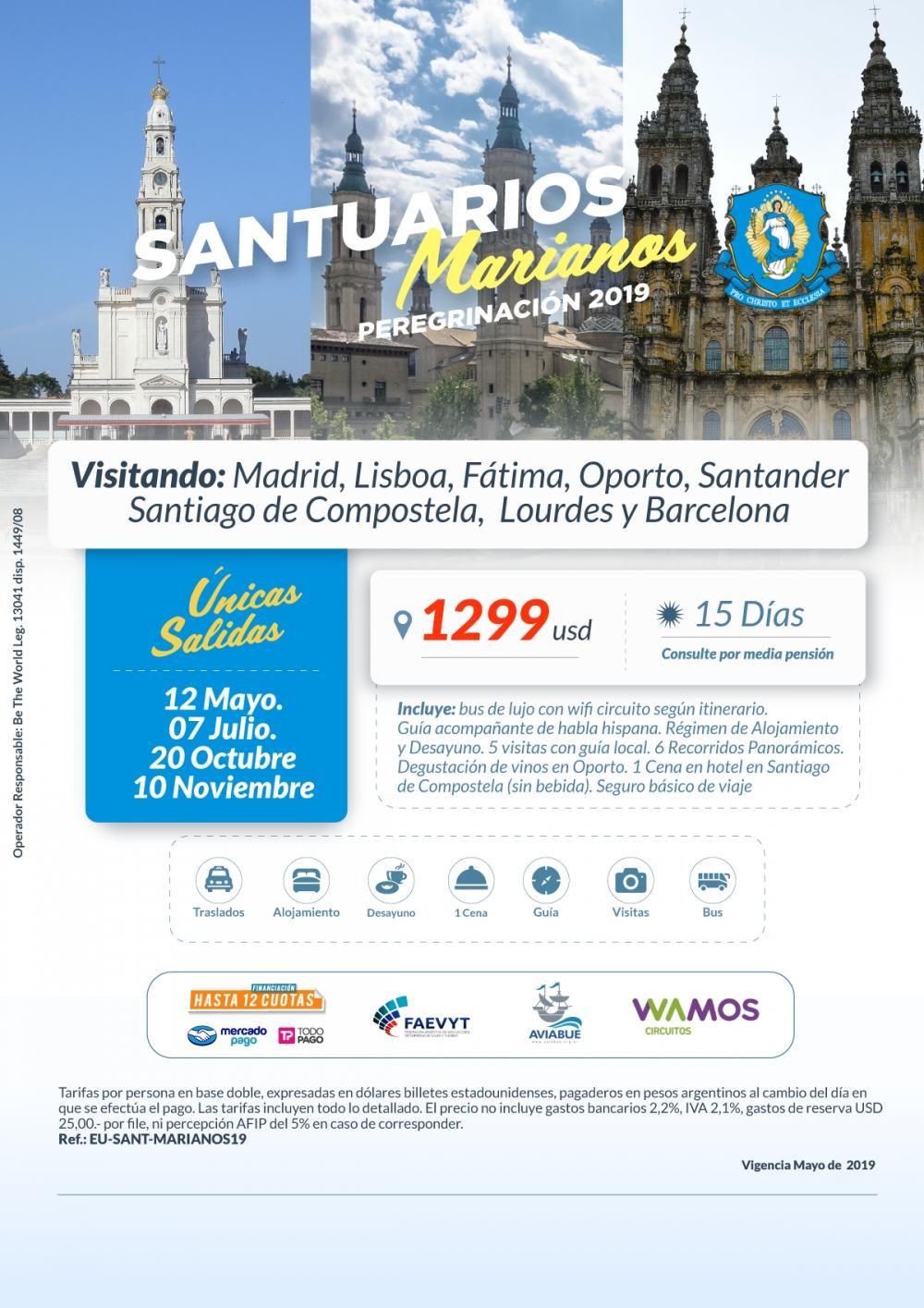 SANTUARIOS MARIANOS - Únicas Salidas 12/05 , 07/07 , 20/10 y 10/11