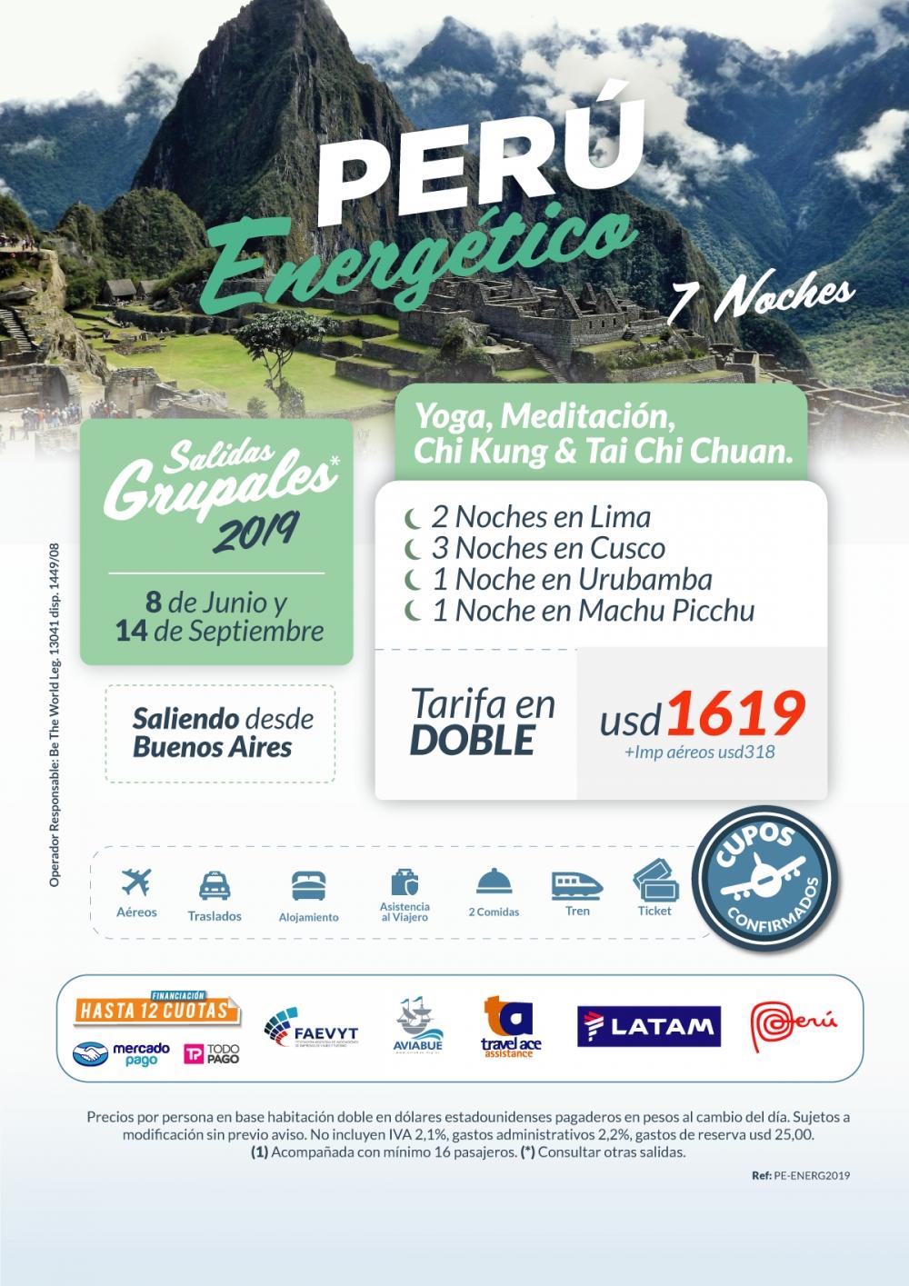 PERU ENERGÉTICO - Salidas grupales 20 de Abril - 08 de Junio y 14 de Septiembre