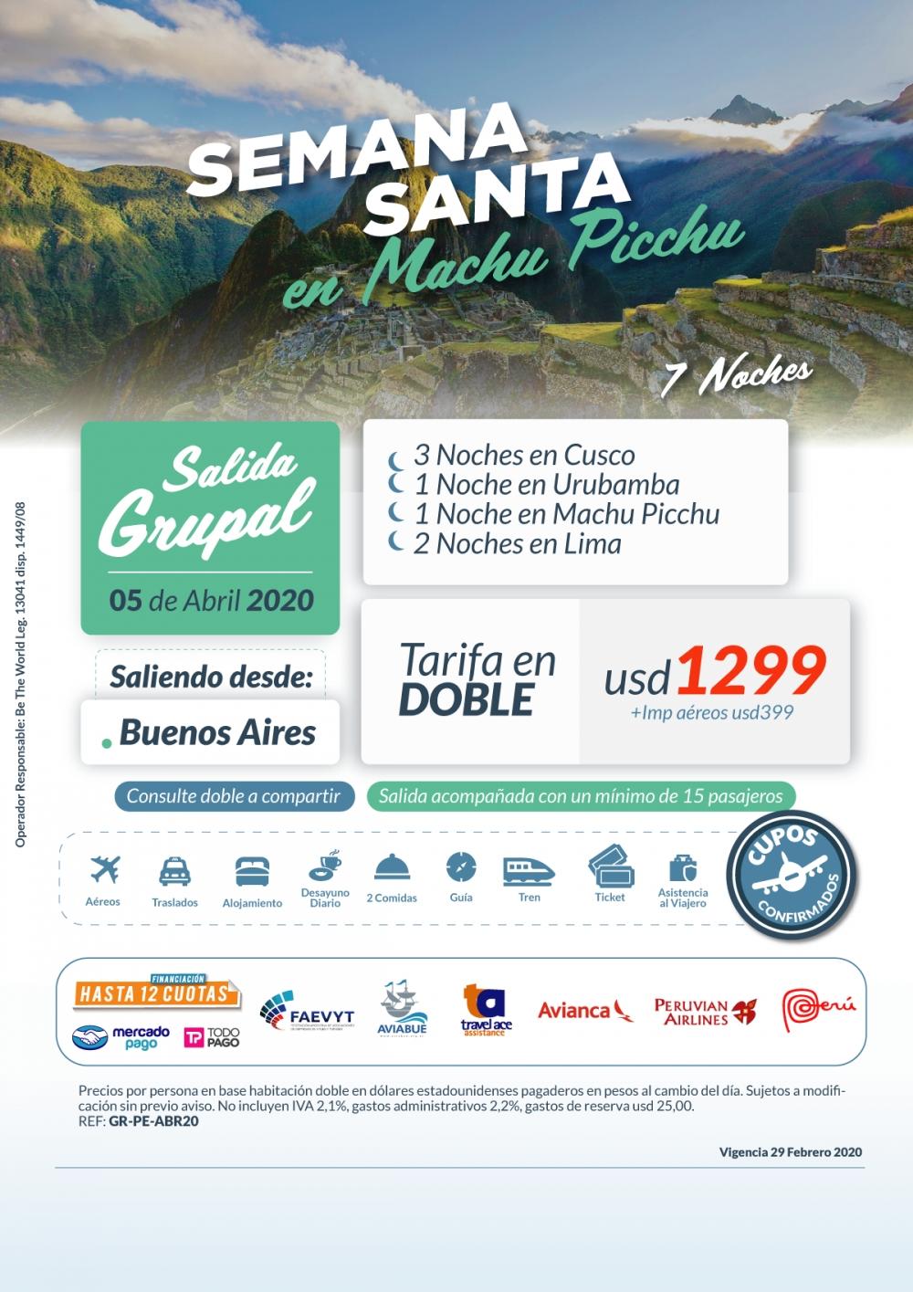 SEMANA SANTA EN MACHU PICCHU - Salida Grupal - 05 de Abril 2020