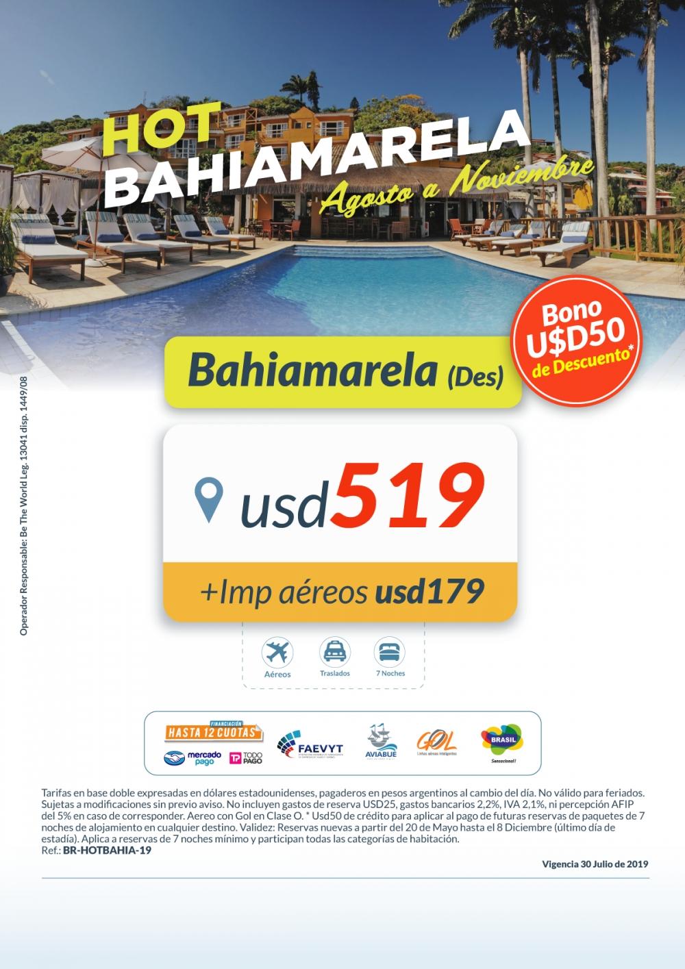 OFERTA - Hotel Bahiamarela - Salidas Agosto a Noviembre